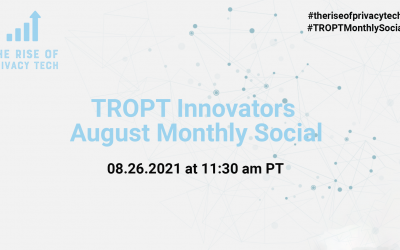 The Rise of Privacy Tech Innovators August 2021 Networking SocialAugust 26, 2021